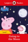 Image for Peppa Pig Going to the Moon - Ladybird Readers Level 1
