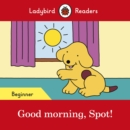 Image for Good morning, Spot!