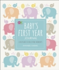 Image for Baby's First Year Journal : A Keepsake of Milestone Moments