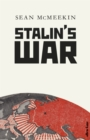 Image for Stalin's war  : a new history of the Second World War