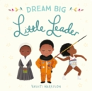 Image for Dream big, little leader