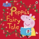 Image for Peppa's fairy tale