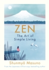 Image for Zen: the art of simple living