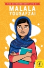 Image for The extraordinary life of Malala Yousafzai
