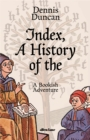 Image for Index, a history of the