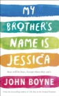Image for My brother's name is Jessica