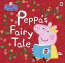 Image for Peppa's fairy tale.