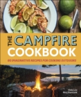 Image for The campfire cookbook  : 80 imaginative recipes for cooking outdoors