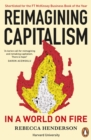 Image for Reimagining capitalism in a world on fire