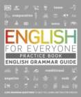 Image for English for everyone  : English grammar guide: Practice book