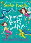 Image for Mummy Fairy and Me: Mermaid Magic