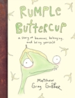 Image for Rumple Buttercup  : a story of bananas, belonging and being yourself