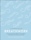 Image for Breathwork  : use the power of breath to energize your body and focus your mind
