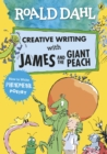 Image for Creative writing with James and the giant peach  : how to write phenomenal poetry