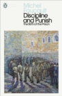 Image for Discipline and punish  : the birth of the prison