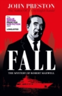 Image for Fall  : the mystery of Robert Maxwell