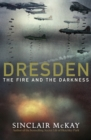 Image for Dresden : The Fire and the Darkness