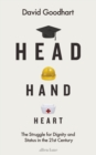 Image for Head, hand, heart  : the struggle for dignity and status in the 21st century