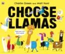 Image for Choose llamas