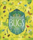 Image for The book of brilliant bugs