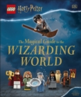 Image for The magical guide to the Wizarding World