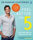 Image for Feel better in 5  : your daily plan to kick-start great health