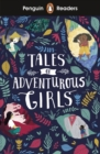 Image for Tales of adventurous girls