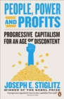 Image for People, power, and profits: progressive capitalism for an age of discontent