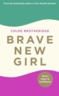 Image for Brave new girl