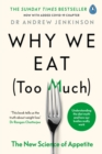 Image for Why we eat (too much)  : the new science of appetite