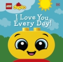 Image for I love you every day!