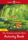 Image for The Tortoise and the Hare Activity Book - Ladybird Readers Level 1