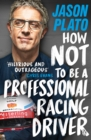 Image for How not to be a professional racing driver