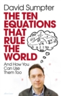 Image for The ten equations that rule the world and how you can use them too