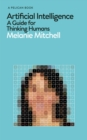 Image for Artificial intelligence  : a guide for thinking humans