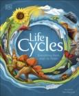 Image for Life cycles  : everything from start to finish