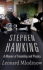 Image for Stephen Hawking  : a memoir of friendship and physics