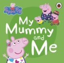 Image for MY MUMMY & ME