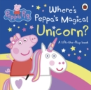 Image for Where's Peppa's magical unicorn?