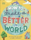 Image for How to make a better world