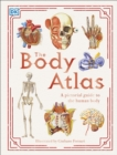 Image for The body atlas  : a pictorial guide to the human body