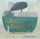 Image for Whale in a fishbowl