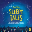 Image for Puffin sleep stories  : ten stories to relax and calm busy young minds at bedtime