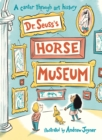 Image for Dr. Seuss's horse museum