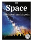 Image for Space  : a children's encyclopedia
