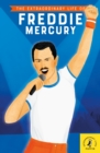 Image for The extraordinary life of Freddie Mercury
