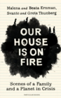 Image for Our House is on Fire