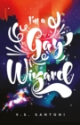 Image for I'm a gay wizard