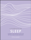 Image for Sleep: harness the power of sleep for optimal health and wellbeing