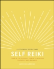 Image for Self reiki: tune in to your life force to achieve harmony and balance
